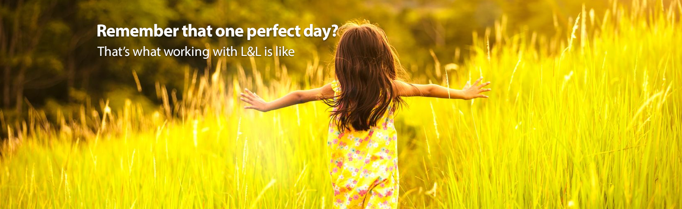 Remember that one perfect day - that is what working with us is like